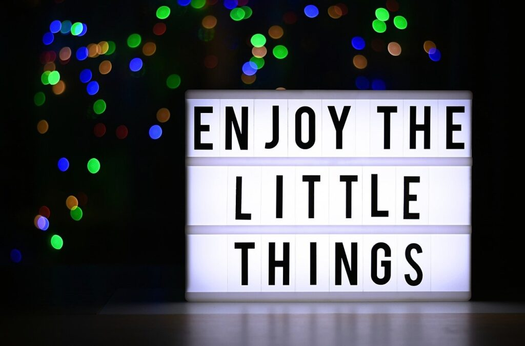 Be Grateful for little things